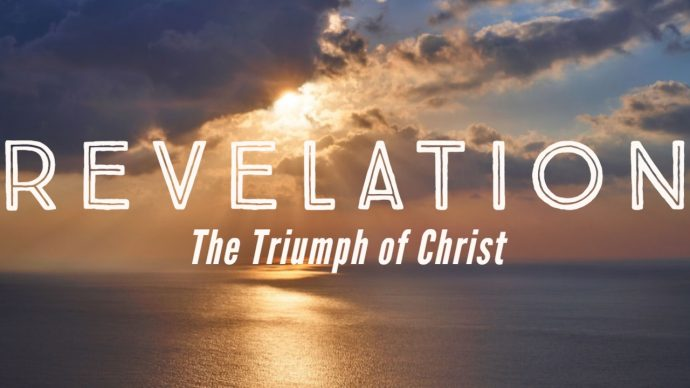 Revelation: The Triumph of Christ